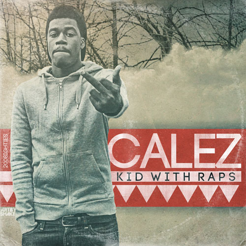 kid with raps deluxe calez
